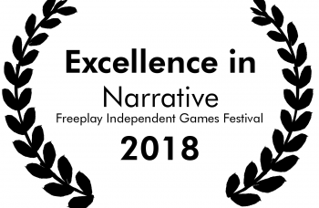 Award Laurel. Freeplay Independent Games Festival 2018 Excellence in Narrative.